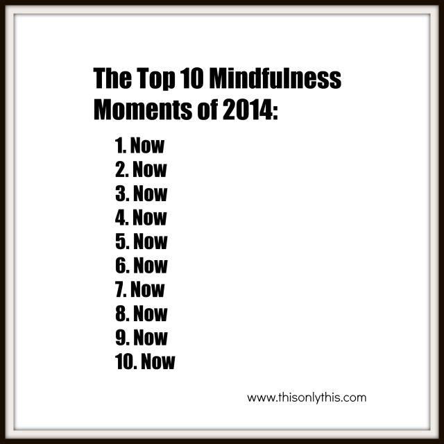 Top 10 Mindfulness Moments
