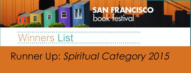 Runner Up Spiritual Category San Francisco Book Festival